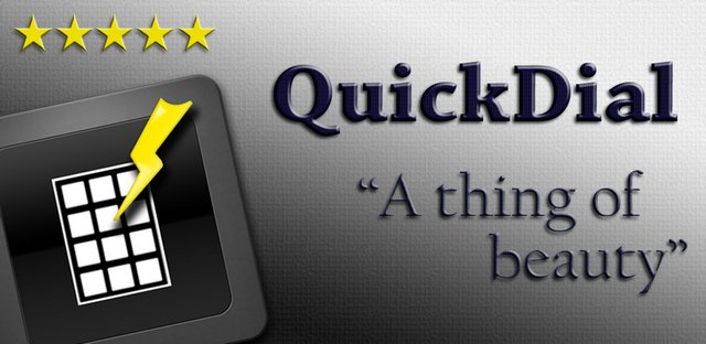 "QuickDial - ""A thing of beauty"""
